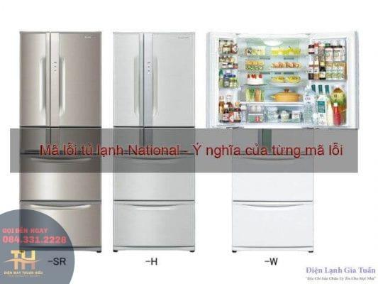 Mã Lỗi Tủ Lạnh National